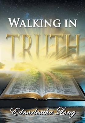 Walking in Truth (Paperback)