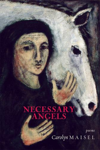 Necessary Angels: Poems (Paperback)
