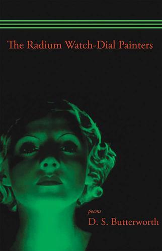 Radium Watch Dial Painters: Poems (Paperback)