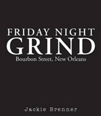 Friday Night Grind (Hardback)