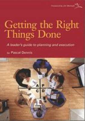 Getting the Right Things Done: A Leader's Guide to Planning and Execution (Paperback)