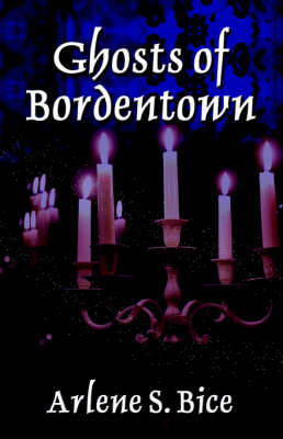 Ghosts of Bordentown (Paperback)
