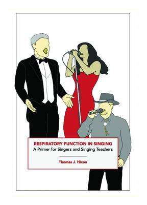 Respiratory Function in Singing: A Primer for Singers and Singing Teachers (Paperback)