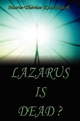 Lazarus Is Dead? (Paperback)