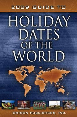 2009 Guide to Holiday Dates of the World (Paperback)