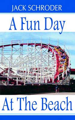 A Fun Day at the Beach (Paperback)