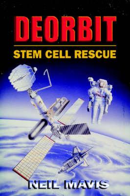 Deorbit: Stem Cell Rescue (Hardback)