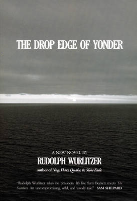 The Drop Edge Of Yonder (Paperback)