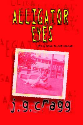 Alligator Eyes (Paperback)
