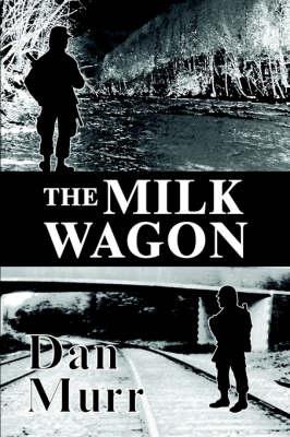 The Milk Wagon (Paperback)