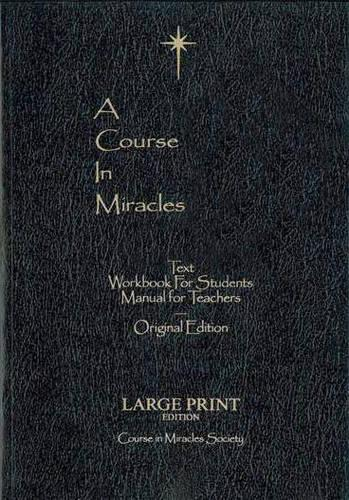 Course in Miracles - Large Print Edition: Original Edition Large Print (Paperback)