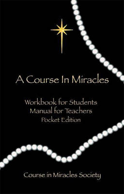 Course in Miracles: Pocket Edition Workbook for Students; Manual for Teachers (Paperback)