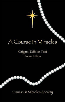 Course in Miracles: Original Edition Text - Pocket Edition (Paperback)