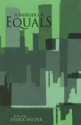 Merger of Equals: A Novel (Paperback)