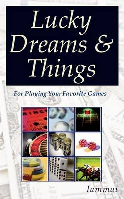 Lucky Dreams & Things (Paperback)