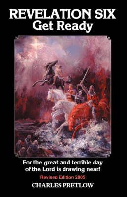 REVELATION SIX Get Ready Revised Edition 2005 (Hardback)