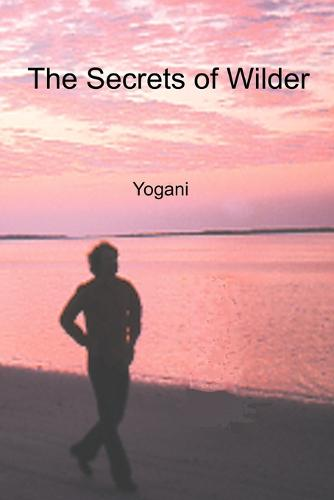 The Secrets of Wilder (Paperback)