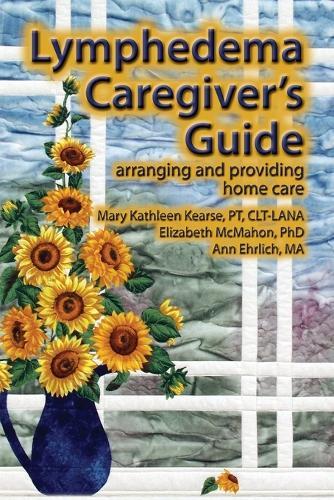 Lymphedema Caregiver's Guide (Paperback)