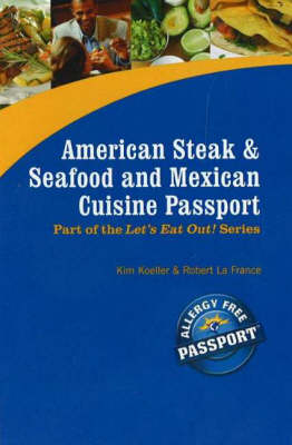 American Steak, Seafood and Mexican Cuisine Passport - Let's Eat Out! (Paperback)