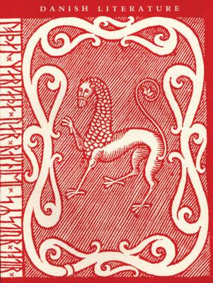 Danish Literature - Saxo Grammaticus to Isak Dinesen (Paperback)