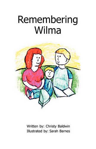 Remembering Wilma (Paperback)