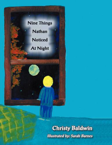 Nine Things Nathan Noticed at Night (Paperback)