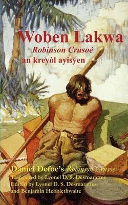 Woben Lakwa: Robinson Crusoe in Haitian Creole (Paperback)
