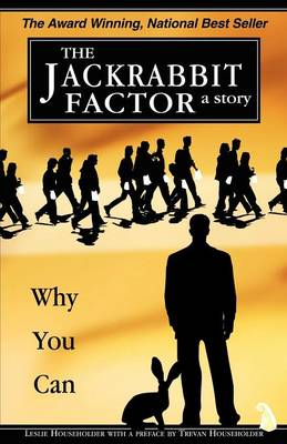 The Jackrabbit Factor: Why You Can (Paperback)