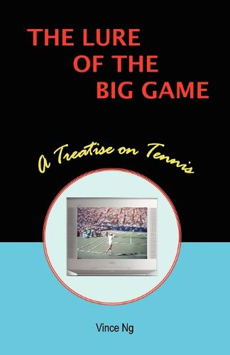 The Lure of the Big Game (Paperback)