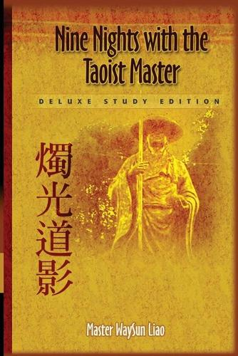 Nine Nights with the Taoist Master: Deluxe Study Edition (Paperback)