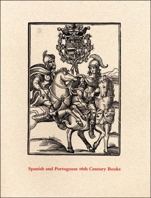 Spanish and Portuguese 16th Century Books in the Department of Graphic Arts -- A Description of an Exhibition and a Bibliographical Catalogue (Paperback)