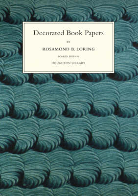 Decorated Book Papers - Being an Account of Their Designs and Fashions (Hardback)