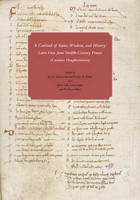 A Bouquet of Satire, Wisdom and History - An Anthology of Latin Verse from Twelfth-Century France in Houghton Library (Hardback)
