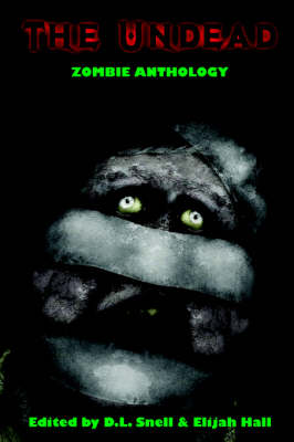 The Undead: Zombie Anthology (Paperback)