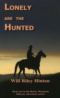 Lonely are the Hunted (Paperback)