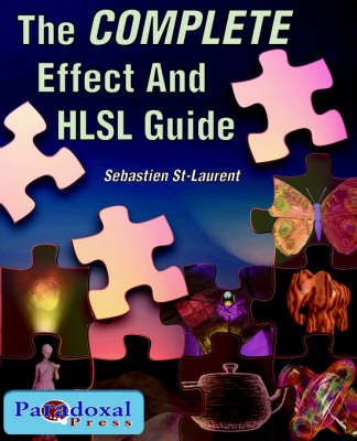 The COMPLETE Effect and HLSL Guide (Paperback)