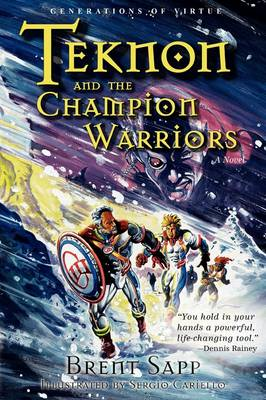 Teknon and the CHAMPION Warriors (Paperback)
