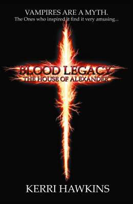 Blood Legacy: The House of Alexander (Paperback)