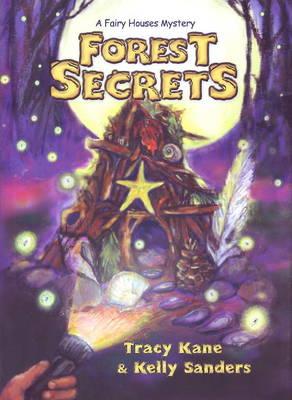 Forest Secrets: A Fairy Houses Mystery (Hardback)