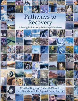 Pathways to Recovery Strengths Recovery Self-Help Workbook (Paperback)