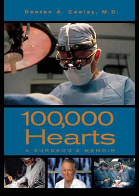 100,000 Hearts: A Surgeon's Memoir (Hardback)