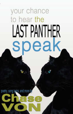 Your Chance to Hear The Last Panther Speak (Paperback)