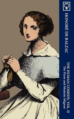 The Human Comedy, Vol. II: The Purse and Modeste Mignon (Paperback)