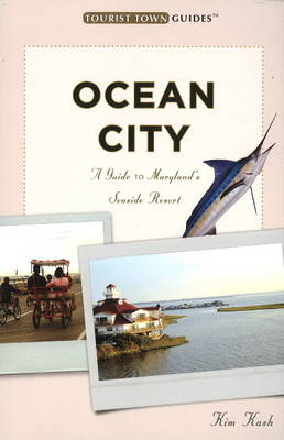 Ocean City: A Guide to Maryland's Seaside Resort (Paperback)