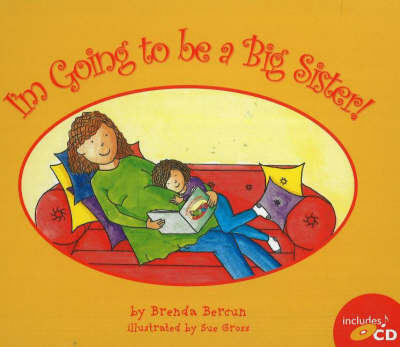 I'm Going to Be a Big Sister! (Hardback)