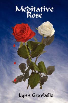 Meditative Rose (Paperback)