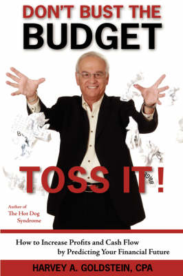 Don't Bust The Budget: Toss It! (Paperback)
