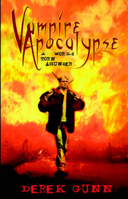 Vampire Apocalypse: A World Torn Asunder (Paperback)