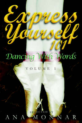 Express Yourself 101 Dancing with Words VOLUME 1 (Hardback)