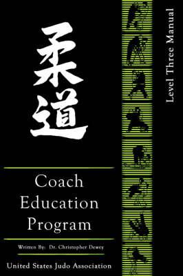 United States Judo Association Coach Education Program Level 3 (Paperback)